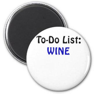 To Do List Wine 6 Cm Round Magnet