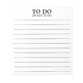 To Do or Not To Do - Funny Phrase Notepad