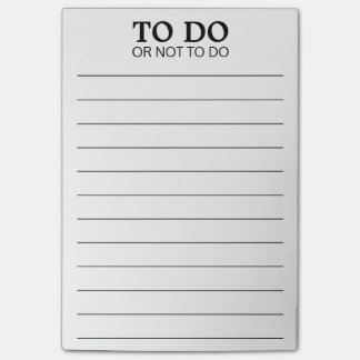 To Do or Not To Do - Funny Phrase Post-it Notes