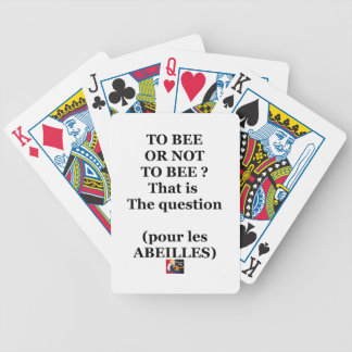 TO EEB GOLD NOT TO EEB? That is the question Bicycle Playing Cards