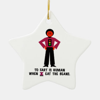 To Fart is Human Ceramic Ornament