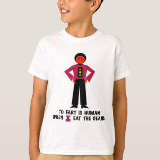 To Fart is Human T-Shirt
