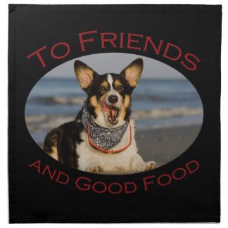 To Friends and Good Food Cloth Napkins