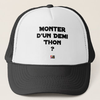 TO GO UP OF A HALF TUNA? - Word games Trucker Hat