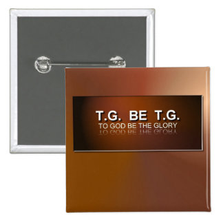 To God Be The Glory 15 Cm Square Badge