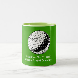 To Golf or Not To Golf - Mug