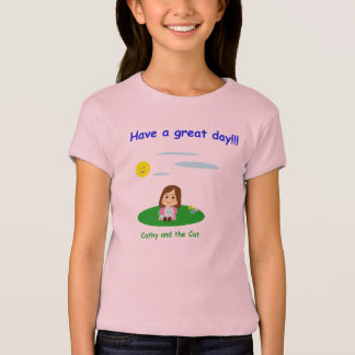 """""""To great day! """" T-Shirt"""