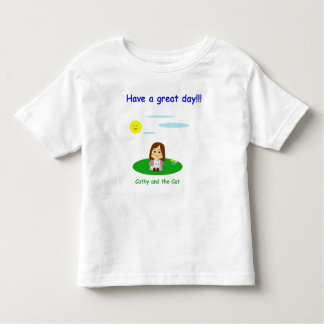 """""""To great day! """" Toddler T-Shirt"""