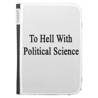 To Hell With Political Science Kindle 3 Cover