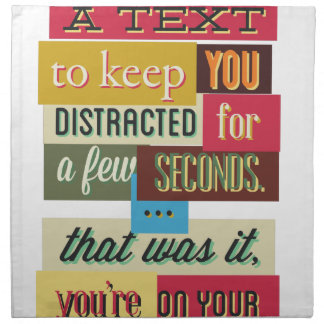 to keep you distracted great design napkin