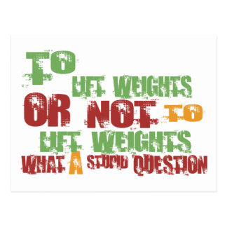 To Lift Weights Postcard