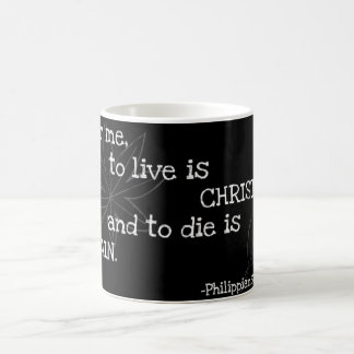 To Live Is Christ Coffee Mug