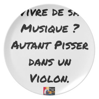 TO LIVE OF SA MUSIC? AS MUCH TO PISS IN A VIOLIN PLATE
