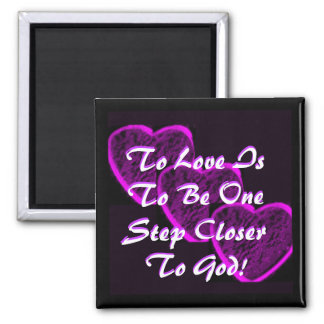 To Love Square Magnet