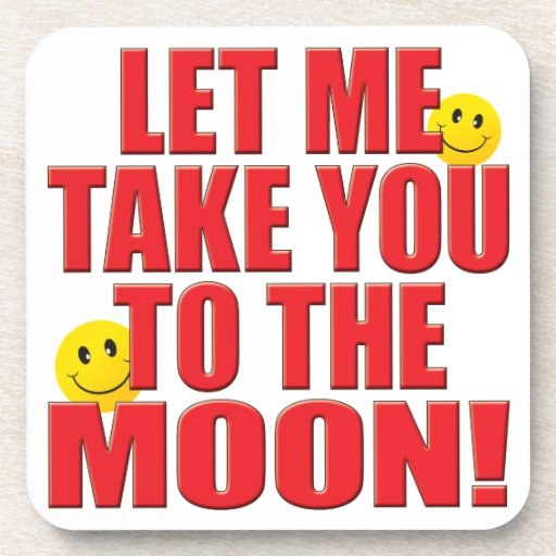 To Moon Life Coasters