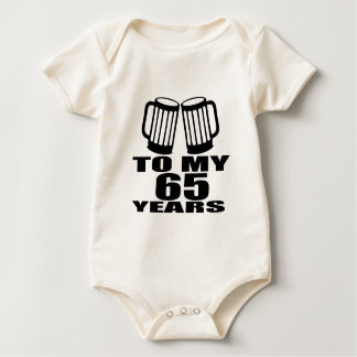 To My 65 Years Birthday Baby Bodysuit