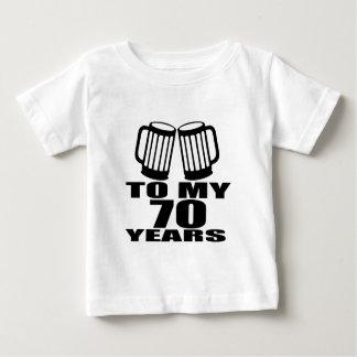 To My 70 Years Birthday Baby T-Shirt