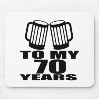 To My 70 Years Birthday Mouse Pad
