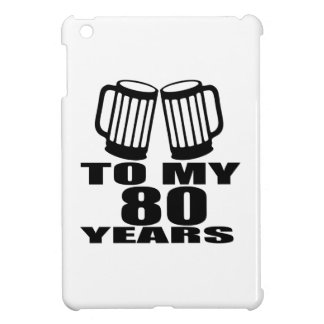 To My 80 Years Birthday iPad Mini Case