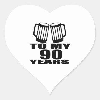 To My 90 Years Birthday Heart Sticker