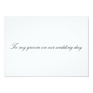 To my bride on our wedding day Non Folded Card 13 Cm X 18 Cm Invitation Card