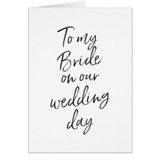 To my bride on our wedding | Stylish Hand Lettered Card