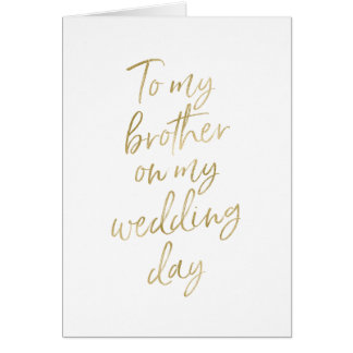 To my brother on my wedding | Gold Lettered Card