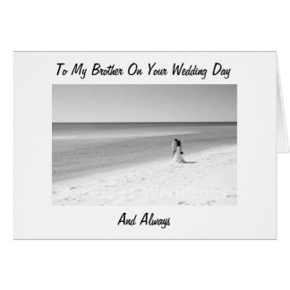 TO MY BROTHER ON YOUR WEDDING DAY GREETING CARD