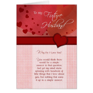 To my future husband Why do I love you Card