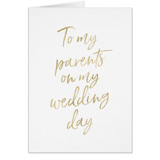 To my parents on my wedding day | Stylish Gold Card
