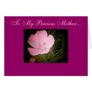 To My Precious Mother... Card