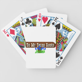 To my Texas Roots Bicycle Playing Cards