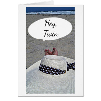 **TO MY TWIN** I HOPE YOU ENJOY YOUR BIRTHDAY CARD