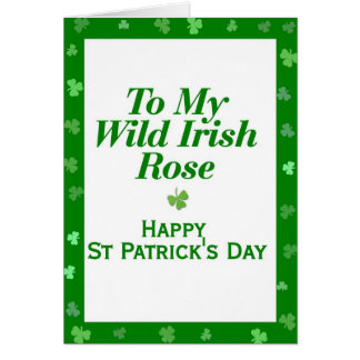 To My Wild Irish Rose Greeting Cards
