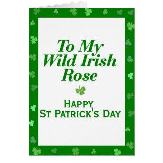 To My Wild Irish Rose Greeting Card