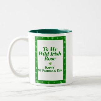 To My Wild Irish Rose Mugs