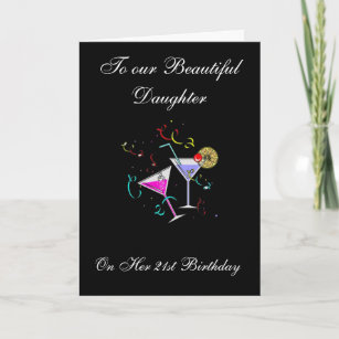 TO OUR BEAUTIFUL GIRL 21ST BIRTHDAY CARD