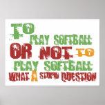 To Play Softball Print