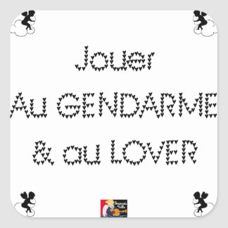 To play the GENDARME and COILING - Word games Square Sticker