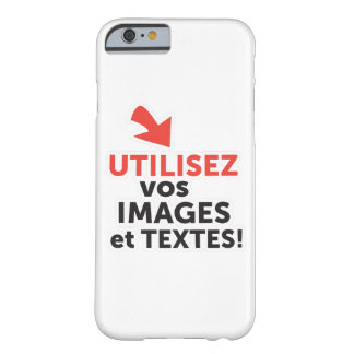 To print your designs in line DIY in French Barely There iPhone 6 Case