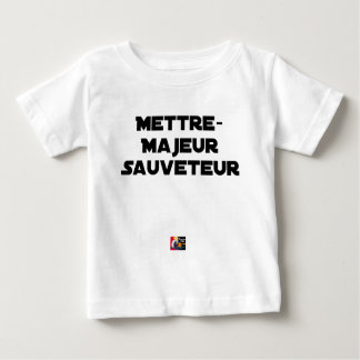 TO PUT MAJOR RESCUER - Word games Baby T-Shirt
