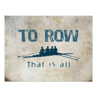 To Row Posters