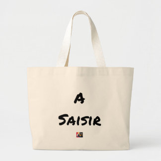 TO SEIZE - Word games - François City Large Tote Bag