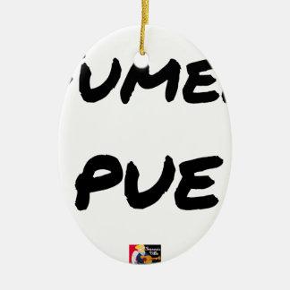 TO SMOKE STINKS - Word games - François Ville Ceramic Ornament