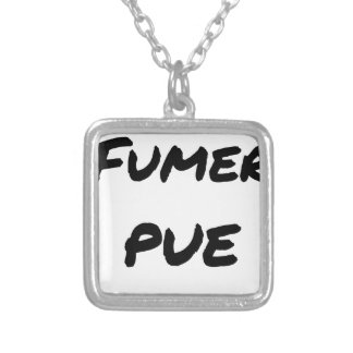 TO SMOKE STINKS - Word games - François Ville Silver Plated Necklace
