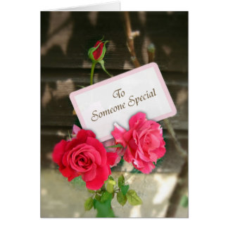 To Someone Special - Roses Greeting Card