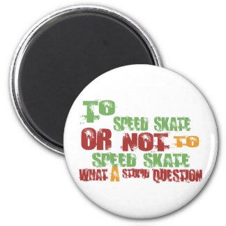 To Speed Skate 6 Cm Round Magnet