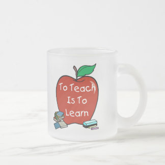 To Teach Is To Learn Mugs