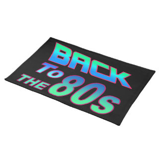 To the 80s 1 placemat