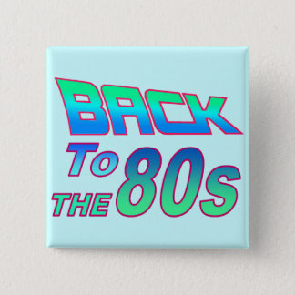 To the 80s 2 15 cm square badge
